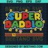 Super Daddio Files
