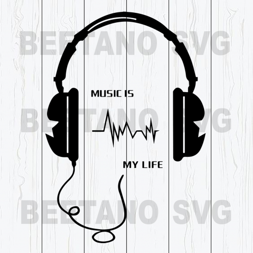 Music is my life Cutting Files For Cricut, SVG, DXF, EPS, PNG Instant Download