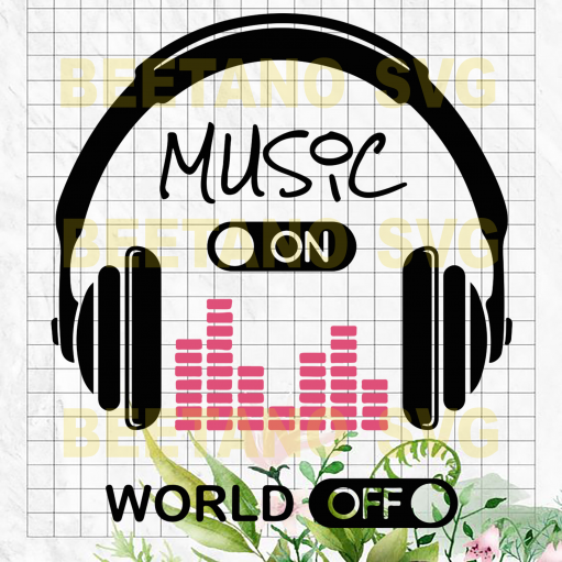 Music on World off Cutting Files For Cricut, SVG, DXF, EPS, PNG Instant Download