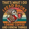 Own That's What I Do I Read Books