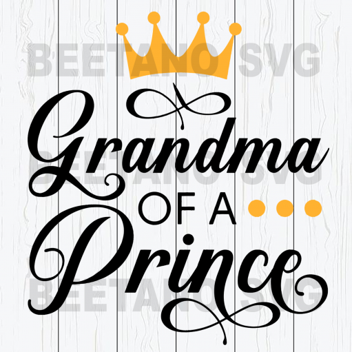 Grandma of a prince Cutting Files