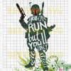 You Can Run But You'll Only Die Tired Star War Svg