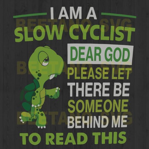 Turtle I Am A Slow Cyclist Dear God Please Let There Be Someone Behind Me To Read