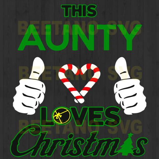 This Aunty Loves Christmas Svg, This Aunty Loves Christmas Vector, Christmas Svg, Family Svg Files, This Aunty Loves Christmas Cutting Files For Cricut, SVG, DXF, EPS, PNG Instant Download
