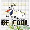 Be Cool Snowman Svg