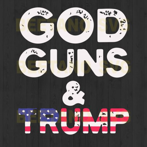 God Guns And Trump