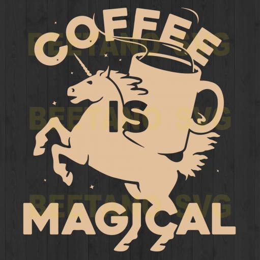 Coffee Is Magical Unicorn