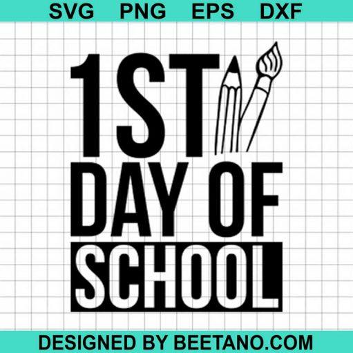1st Day Of School SVG