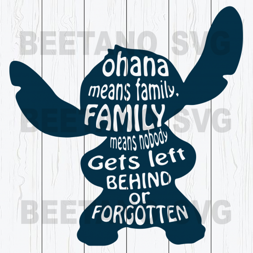 Stitch ohana family quotes Cutting Files For Cricut, SVG, DXF, EPS, PNG Instant Download