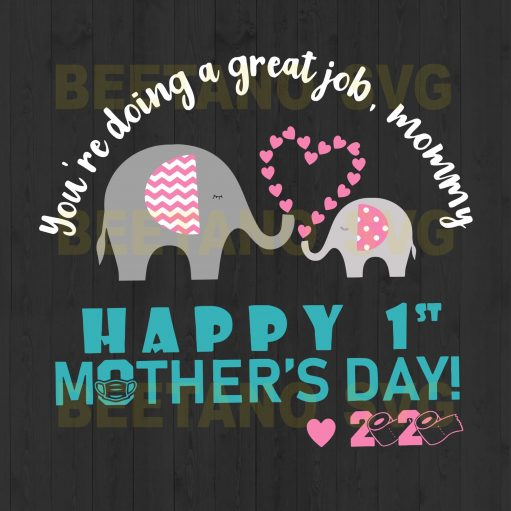 You're doing a great job mommy Cutting Files For Cricut, SVG, DXF, EPS, PNG Instant Download