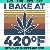Weed I Bake At 420 F
