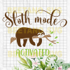 Sloth Mode Activated Svg Files, Sloth Svg, Sloth Svg Files, Sloth Vector, Sloth Clipart, Sloth Cutting Files For Cricut, SVG, DXF, EPS, PNG Instant Download