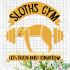Sloth Gym Svg Files, Sloth Gym Vector, Sloth Gym Clipart, Sloth Gym Cutting Files For Cricut, SVG, DXF, EPS, PNG Instant Download