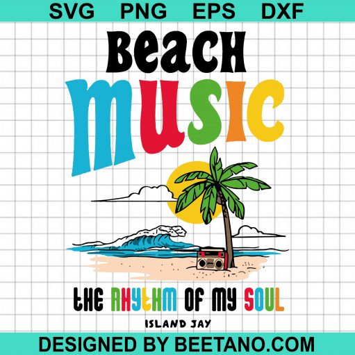 Beach Music The Rhythm Of My Soul