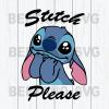 Stitch Please Svg, Lilo and Stitch SVG for Cricut, Lilo and Stitch silhouette, Lilo Stitch png clipart, Lilo & Stitch dxf vector files, Lilo stitch clipart