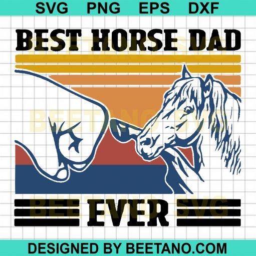 Best Horse Dad Ever Svg Files, Horse Svg, Dad Svg, Family Svg