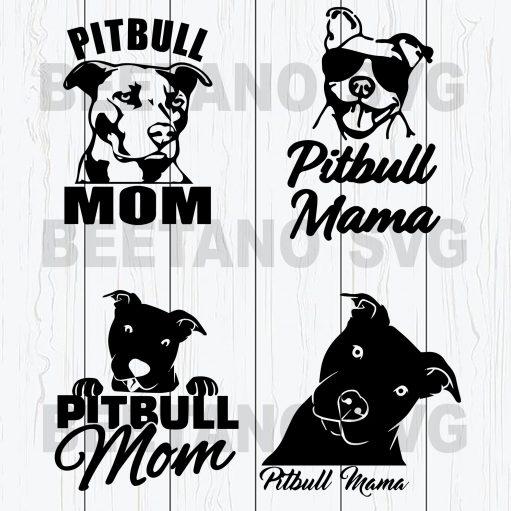 Pitbull Mom Svg Files, Pitbull Svg, Mother Svg, Dog Svg, Pitbull Mom Svg For Instant Download