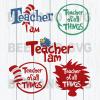 Teacher i am dr seuss quotes Svg Files For Cricut, SVG, DXF, EPS, PNG Instant Download