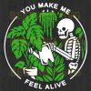 You Make Me Feel Alive Skeleton Svg Files