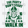 The party don't start Cutting Files For Cricut, SVG, DXF, EPS, PNG Instant Download