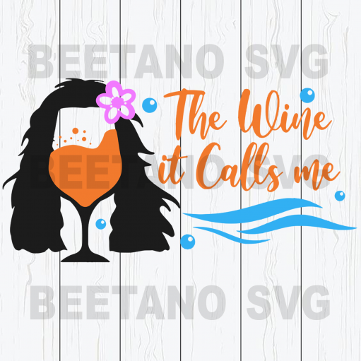 The wine it calls me Cutting Files For Cricut, SVG, DXF, EPS, PNG Instant Download