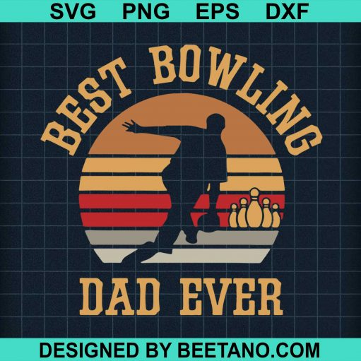 Best Bowling Dad Ever 2020