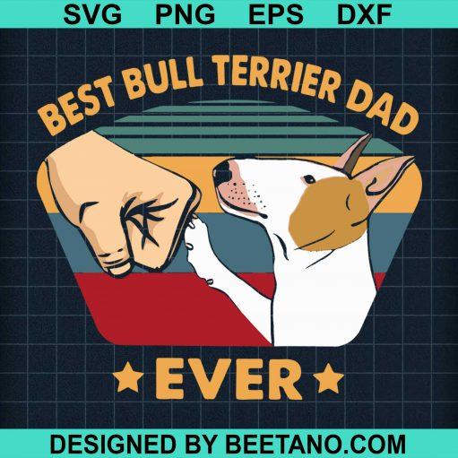 Best Bull Terrier Dad Ever 2020