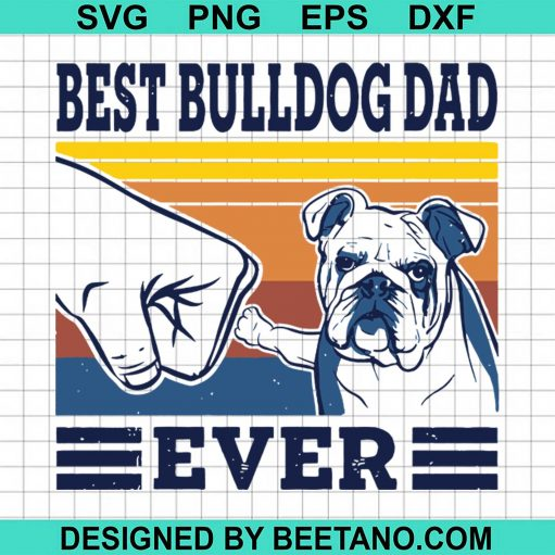 Best Bulldog Dad Ever 2020