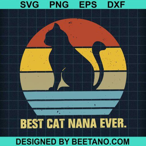 Best Cat Nana Ever