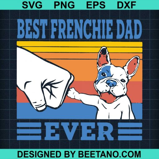 Best Frenchie Dad Ever 2020