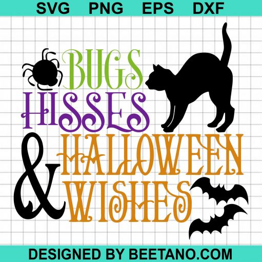 Bugs Hisses & Halloween Wishes