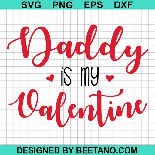 Daddy Is My Valentine 2021