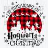 I'm Dreaming Of A Hogwwarts Christmas Svg, Hogwards Svg, Harry Potters Svg, Hogwards Cutting Files For Cricut, SVG, DXF, EPS, PNG Instant Download