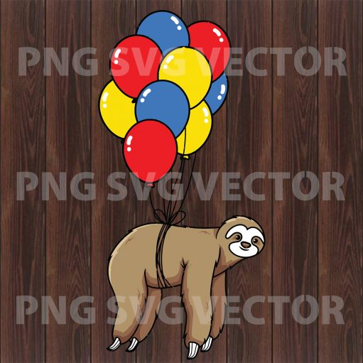 Sloth Balloons Svg,  Sloth Quotes, Sloth Cutting Files, Sloth Vector,  Sloth Clipart, Sloth Cutting Files For Cricut, SVG, DXF, EPS, PNG Instant Download