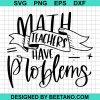 Math Teachers Have Problems 2020