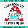 Merry And Masked Teacher Squad 2020