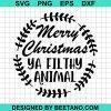 Merry Christmas Ya Filthy Animal 2020