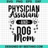 Physician Assistant And Dog Mom