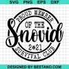 Proud Member Of The Snovid 2021 Survival Club