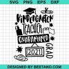 Quarantine Graduation Apprel Kindergarten Teacher Quarantined 2021