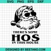 Santa There's Some Hos In This House Christmas
