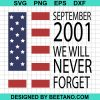 September 2001 We Will Never Forget