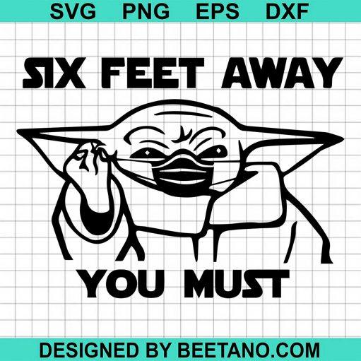 Six Feet Away You Must 2020