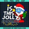 Smurfs Santa Is This Jolly Enough Christmas