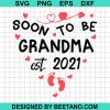 Soon To Be Grandma Est 2021