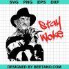 Stay Woke Freddy Krueger svg, Nightmare on Elm Street Halloween