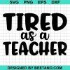 Tired As A Teacher 2020