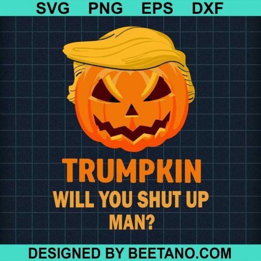 Trumpkin Will You Shut Up Man ?