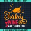 Turkey Wine And Feeling Fine 2020