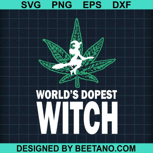 World's Dopest Witch Cbd Dealer Cannabis Marijuana
